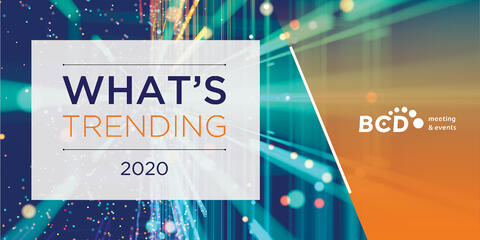 2020 Meetings and Events Trends Report | Global Agency, BC Meetings & Events