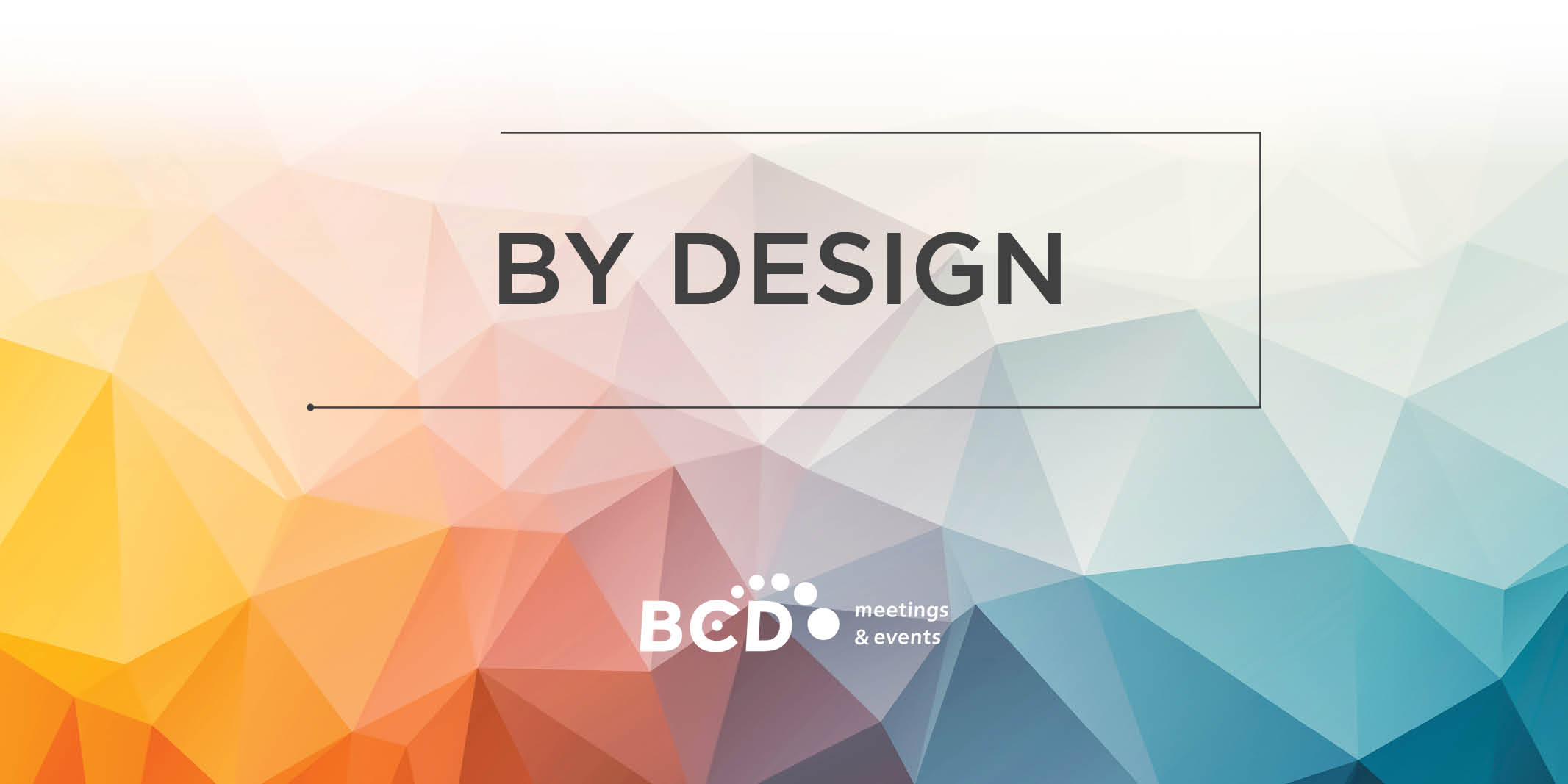 Corporate Events Trends and Innovation Report | Global Agency, BCD Meetings & Events